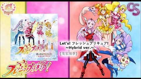 Let's!フレッシュプリキュア!〜Hybrid ver 〜