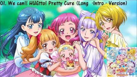 HUGtto! Pretty Cure Vocal Album ~Powerful♥Yell~ Track 01
