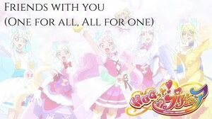 HUGtto PreCure Friends With You (One For All, All For One Ver