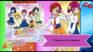 Friends☆Jet Coaster