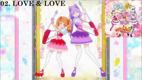 HUGtto! Precure 2nd ED Single Track 02 - LOVE & LOVE FULL