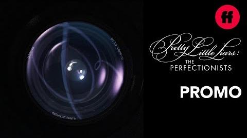 Pretty Little Liars- The Perfectionists - Coming Soon To Freeform