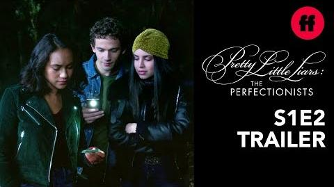 Pretty Little Liars The Perfectionists Season 1, Episode 2 Trailer Who Killed Nolan?