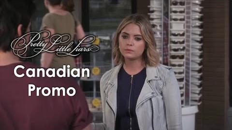 "Pretty Little Liars - 6x09 Canadian Promo - ""Last Dance"""