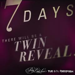 Seven days until #TwinOnPLL