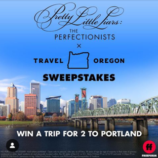 Win a trip to Oregon to see PLL:TP Sweepstakes Poster