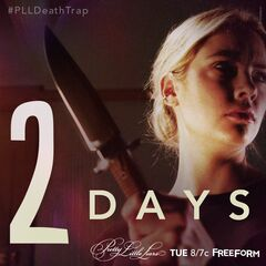 Two days until #PLLDeathTrap