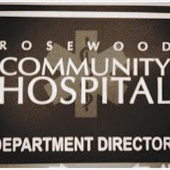Rosewood Community Hospital