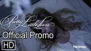 """Pretty Little Liars- 7x01 """"Tick-Tock Bitches"""" Official Promo SaveHanna"""