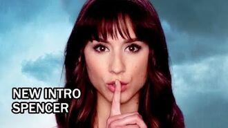 Pretty Little Liars Season 6B New Intro - Spencer