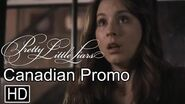 "Pretty Little Liars - Promo Canadiense - ""Don't Look Now"""