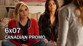 "Pretty Little Liars 6x07 CANADIAN Promo - ""O Brother, Where Art Thou"" - Season 6 Episode 7"