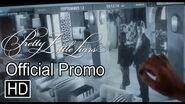 "Pretty Little Liars- 6x12 ""Charlotte's Web"" Official Promo"