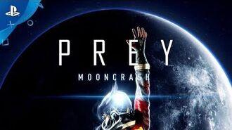 Prey- Mooncrash – E3 2018 Launch Trailer - PS4