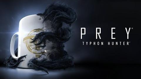 Prey tráiler oficial de Typhon Hunter-0