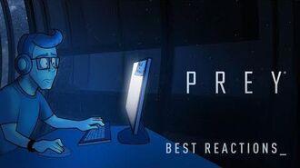 Лучшие реакции на Prey