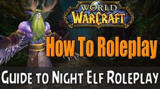 How To Roleplay a Night Elf in World of Warcraft RP Guide