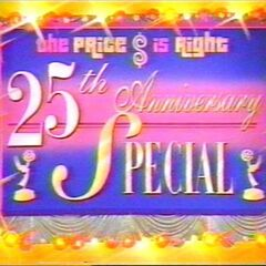 From August 23, 1996 (#0001S), The Price is Right 25th Anniversary Special!