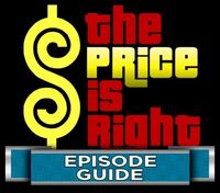 Price Is Right Episode Guide