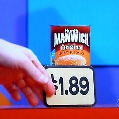 Shw wants 1 Hunt's Manwich sloppy joe sauce which is $1.89 (a winner) for a total of...