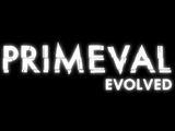 Primeval Evolved