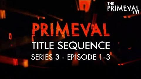Primeval Title Sequence - Series 3 - Episode 1-3 (2009)