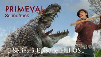 Primeval 1 Series 3 Episode Full OST (Primeval Soundtrack)