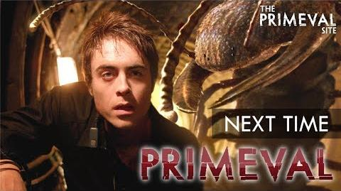 Primeval Series 1 - Episode 2 - Next Time Trailer (2007)
