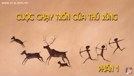 Cuoc Chay Tron Cua Thu Rung 1 title