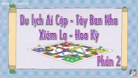 Du Lich Ai Cap - Tay Ban Nha - Xiem La - Hoa Ki 2 title