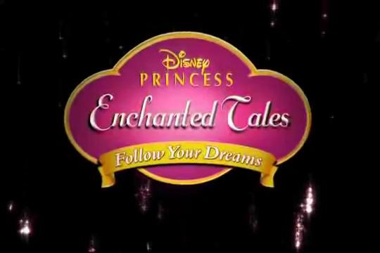 File:Disney Princess Enchanted Tales Follow Your Dreams.png