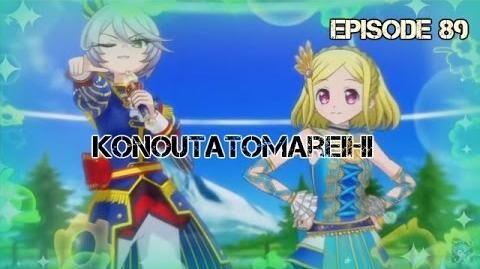 PriPara - Hiwari - ☆Konoutatomareihi☆ - Episode 89