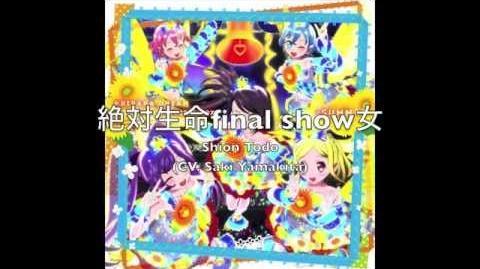 PRIPARA- Sion Todo 「絶対生命final show女」FULL
