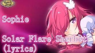 Sophie - Solar Flare Sherbet (lyrics)