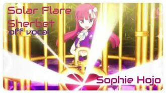 Pripara♡song~「Solar Flare Sherbet」(full)off vocal Sophie Hojo