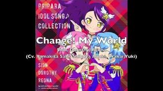 (PriPara) DRESSING PAFE- Change! My World (Full)