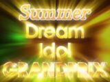 Summer Dream Idol Grand Prix