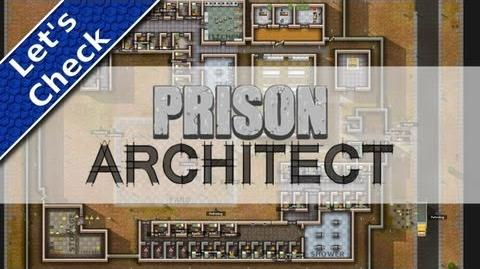 Let's Check Prison Architect (Deutsch HD)