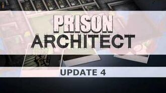 Prison Architect Update 4