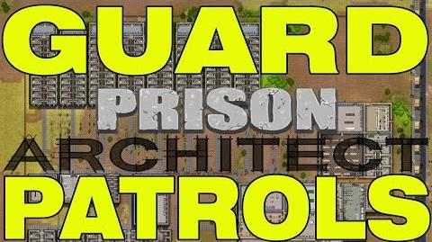 Prison Architect - How To Setup Guard Patrols