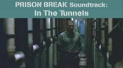 PRISON BREAK Soundtrack - 10. In The Tunnels
