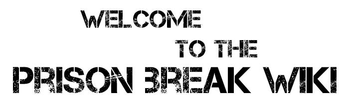 WELCOME-PRISON-BREAK