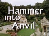 Hammer into Anvil (1967 episode)