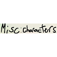 Miscellaneous Characters