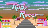 Rude Racer