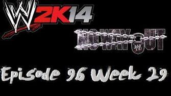 No Way Out 2014 Projaked 2k14 Universe Mode Wiki Fandom