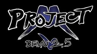 Project M Demo 2.5 Announcement Trailer