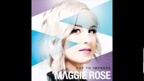Maggie Rose - Looking Back Now