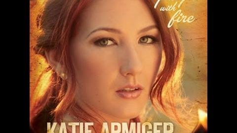 """Katie Armiger """"Playin With Fire"""" Lyric Video"""