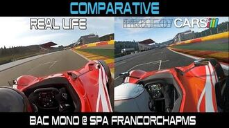 Project CARS Vs Real Life - Bac Mono @ Spa Francorchamps